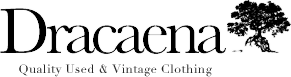 Dracaena - Quality Used & Vintage Clothing